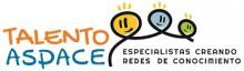 Confederación ASPACE pone en marcha las I Jornadas Talento ASPACE