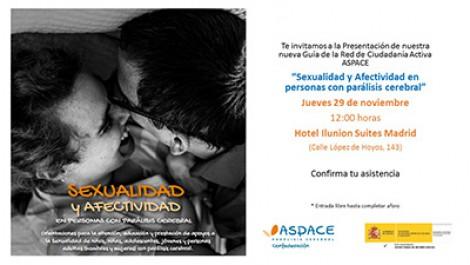 """Presentación de nuestra nueva guía de la Red de Ciudadanía Activa ASPACE """"Sexualidad y afectividad en personas con parálisis cerebral"""""""