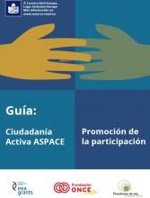 Apostamos por la lectura fácil en nuestras publicaciones con la adaptación de la guía Ciudadanía Activa ASPACE: promoción de la participación